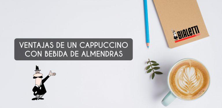 Ventajas de preparar café cappuccino con leche de almendras
